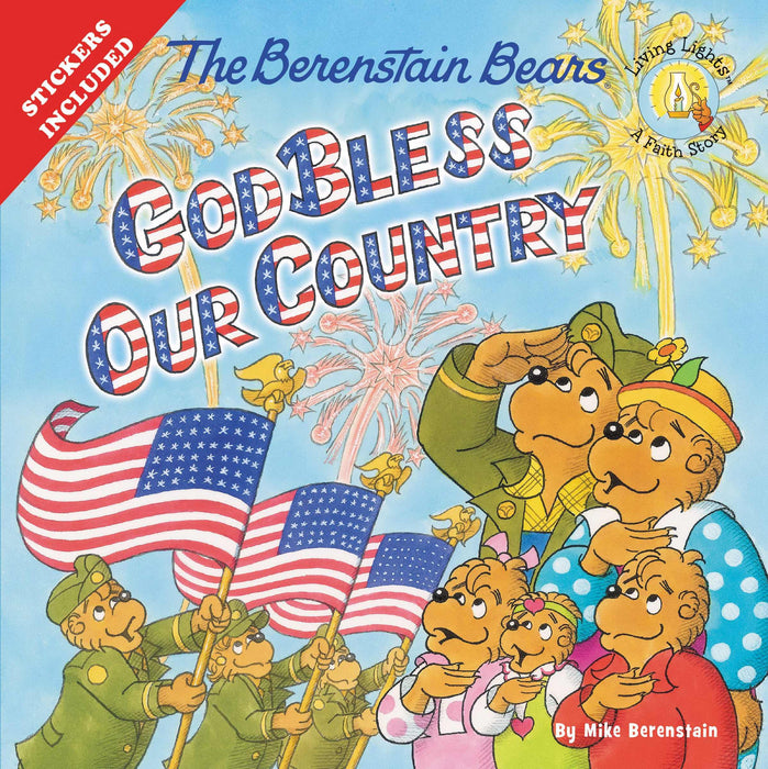 Berenstain Bears: God Bless Our Country (Living Lights)
