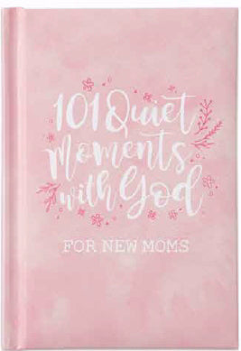 101 Quiet Moments With God For New Moms-Pink