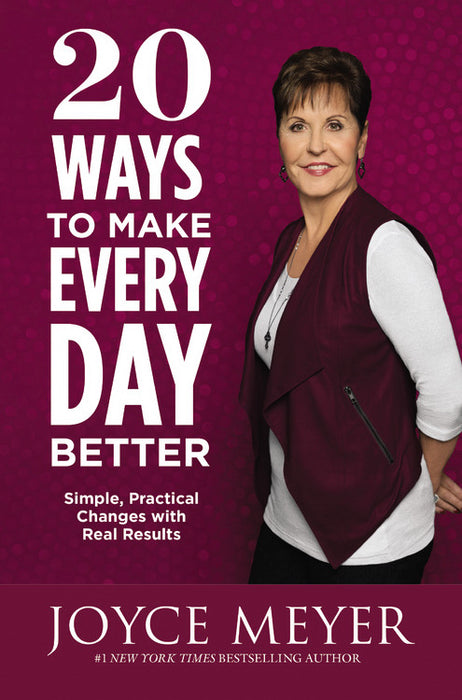 20 Ways To Make Every Day Better-Hardcover