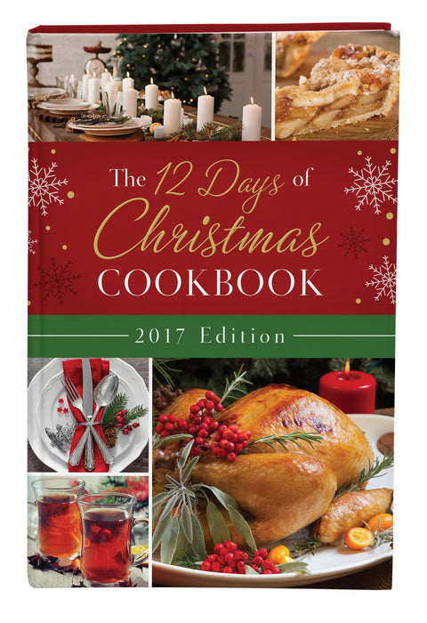 12 Days Of Christmas Cookbook: 2017 Edition
