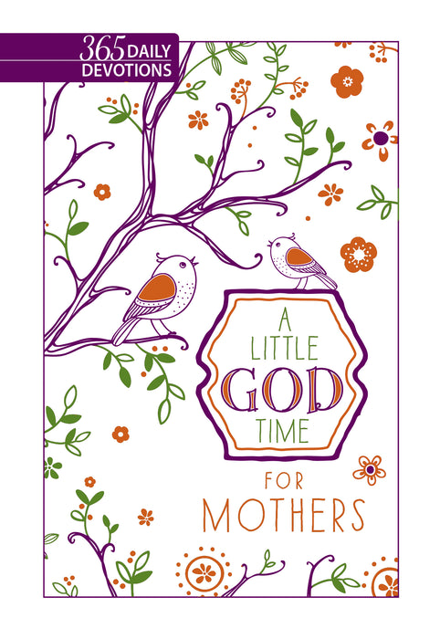 A Little God Time For Mothers (Faux Leather Gift Edition)