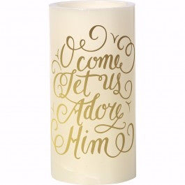 "Candle-Flameless LED Pillar-O Come Let Us Adore Him (6"")"