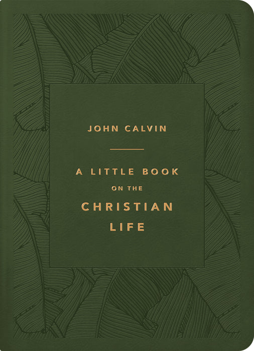 A Little Book On The Christian Life (Gift Edtion)-Olive LeatherLike