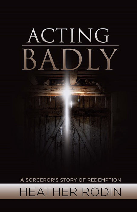 Acting Badly