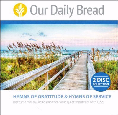 Audio CD-Our Daily Bread/Hymns Of Gratitude & Service (2 CD)