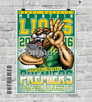 Mount Waverley Football Netball Club 2016 Premiership Poster