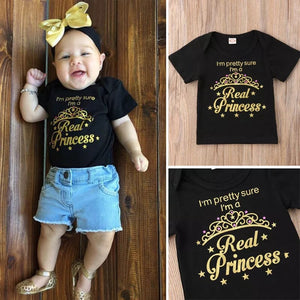 I'm pretty sure I am a real princess T-shirt (3-18 months)