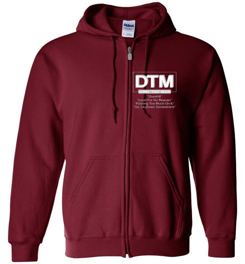 "Mens DTM (Doing ""Too"" Much) Hoodie"