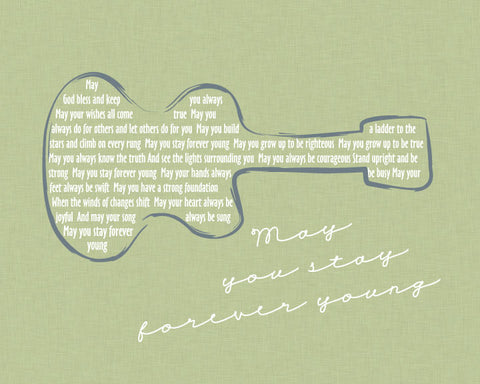 Bob Dylan Forever Young Lyrics / Pistachio Linen Look Background /Guitar/ Forever Young Nursery/ Retro Wall Art/ Guitar art -  8x10, 11x14, 12x16, 16x20, 20x24