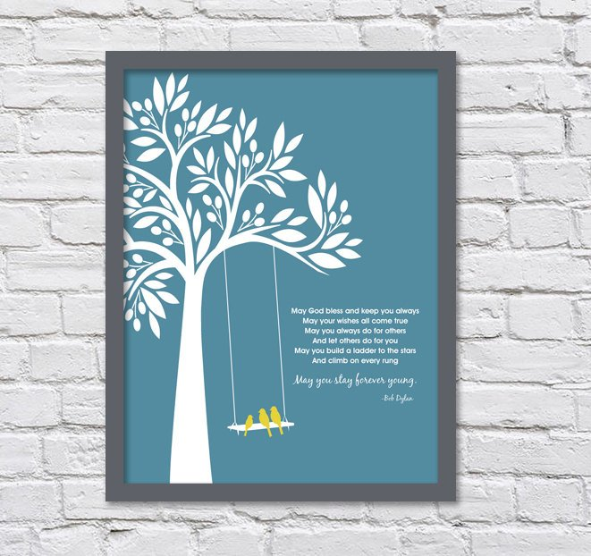Bob Dylan Forever Young/Family Tree/Baby Gift/Graduation Gift/Three Birds -  8x10, 11x14, 12x16, 16x20 and 20x24