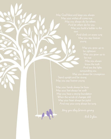 Bob Dylan Forever Young/ Baby Gift/Graduation Gift/ Playroom Print / Anniversary GIft / Baptism or Dedication Gift -  8x10, 11x14, and 12x16
