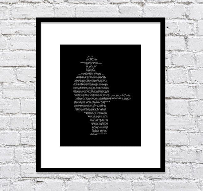 Bob Dylan Silhouette with Mr. Tamborine Man Lyrics/ Black & White / You Can Choose the Bob Dylan Song/ Music Art/ Man Cave Art - 8x10 +