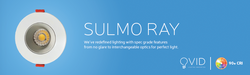 Sulmo Ray NOW WITH 95 CRI