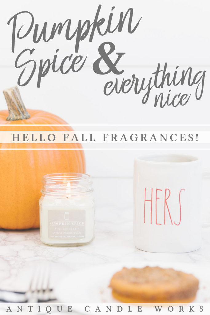 Pumpkin Spice & Everything Nice: Hello Fall Fragrances!