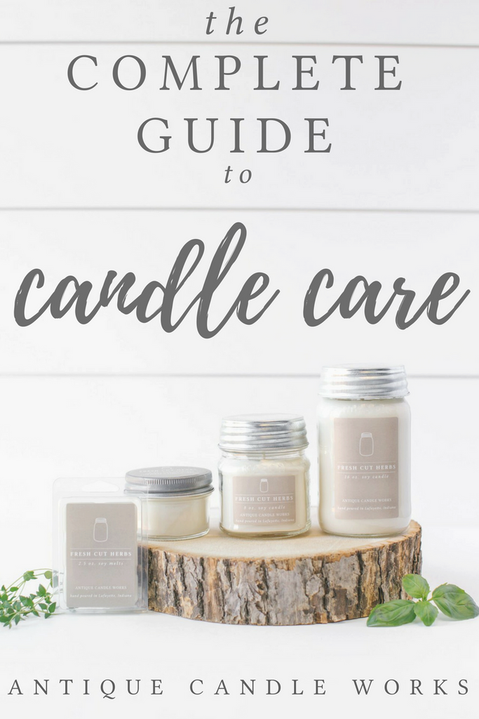 The Complete Guide to Candle Care