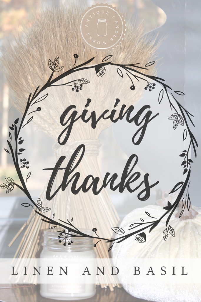 Giving Thanks - Linen and Basil