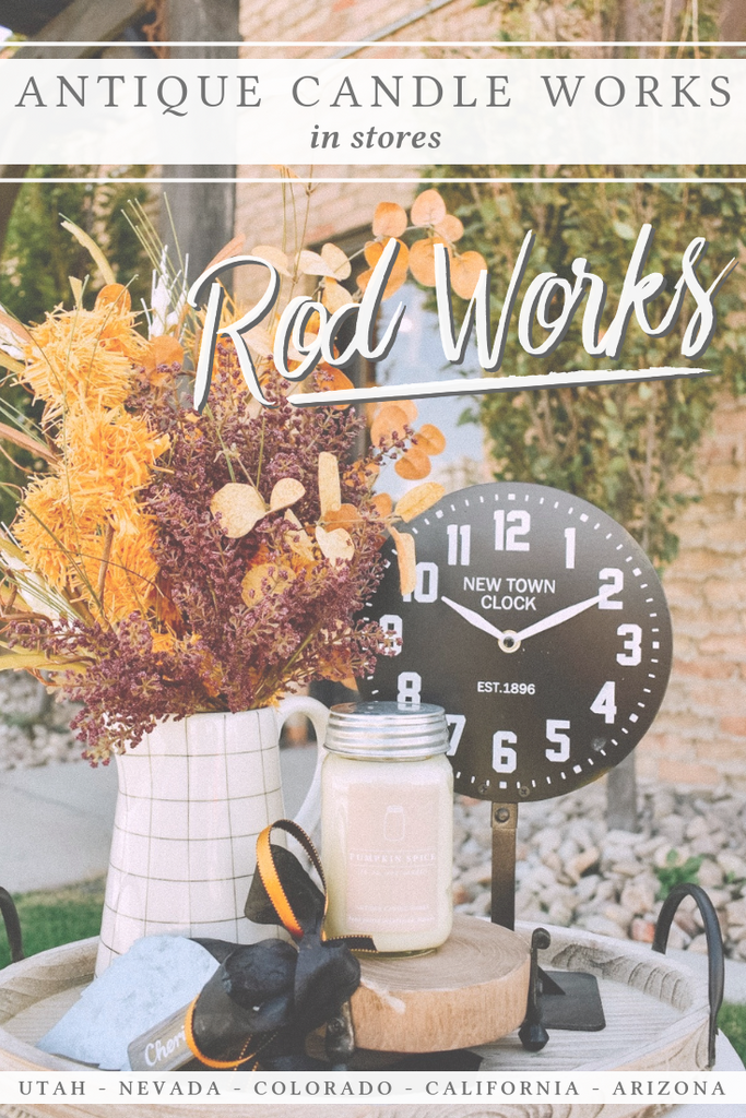 Antique Candle Works in Stores: Rod Works