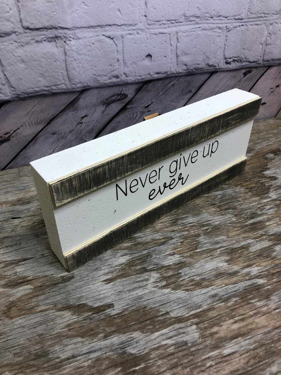 Never Give Up Block 01982