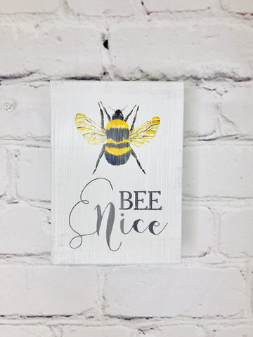 BEE Nice Wooden Sign 01287