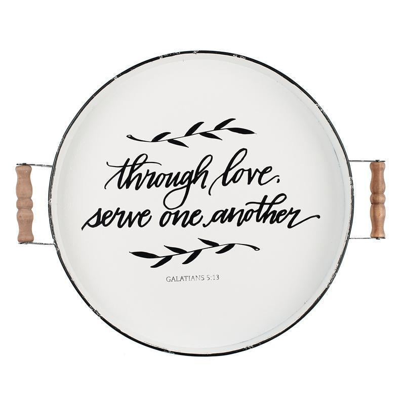THROUGH LOVE SERVE ONE ANOTHER ENAMEL ROUND TRAY 02656