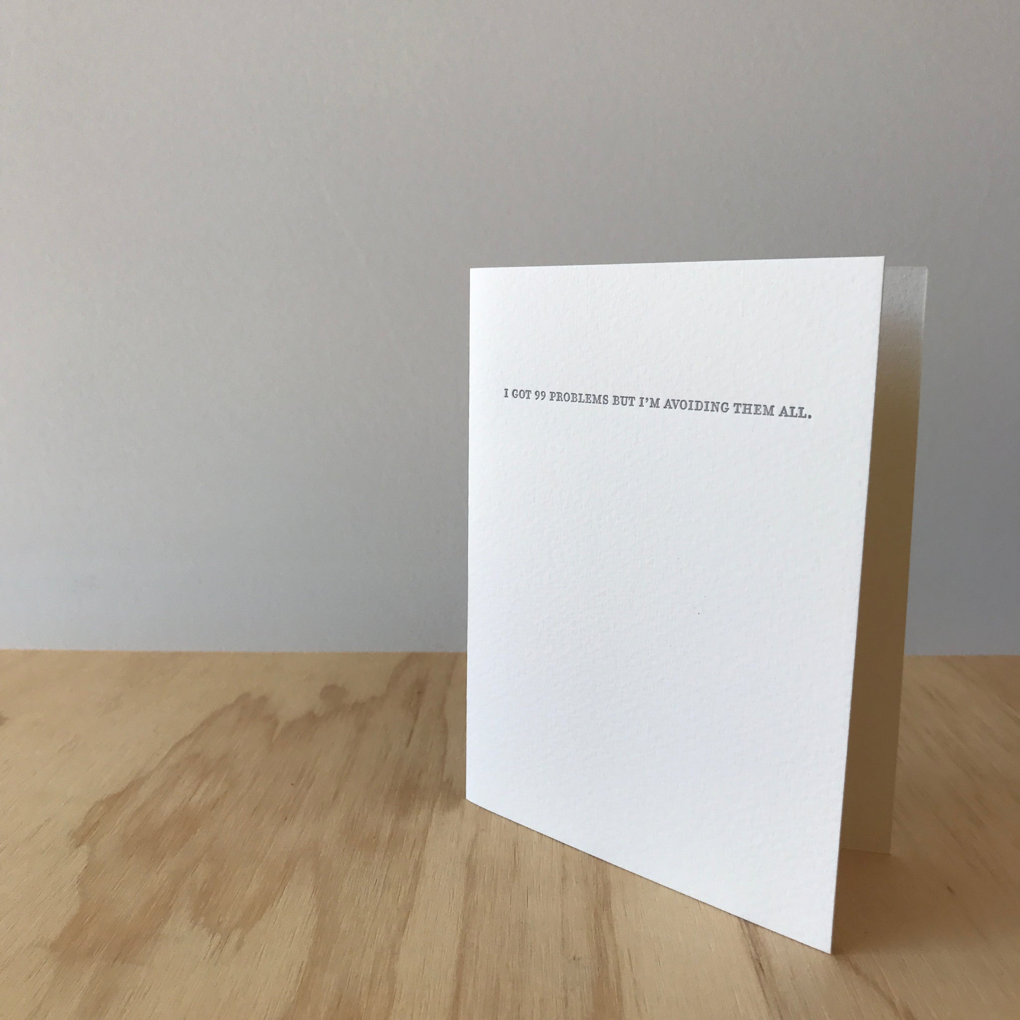 99 Problems Letterpress Greeting Card by Sapling Press