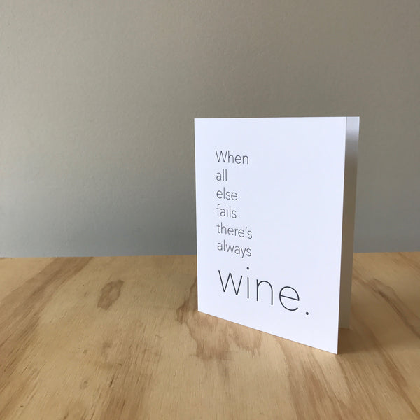 Always Wine Letterpress Greeting Card by Matt Butler - Upstate MN