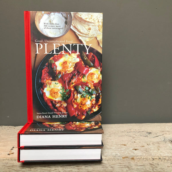 Plenty: Good, Uncomplicated Food by Diana Henry - Upstate MN