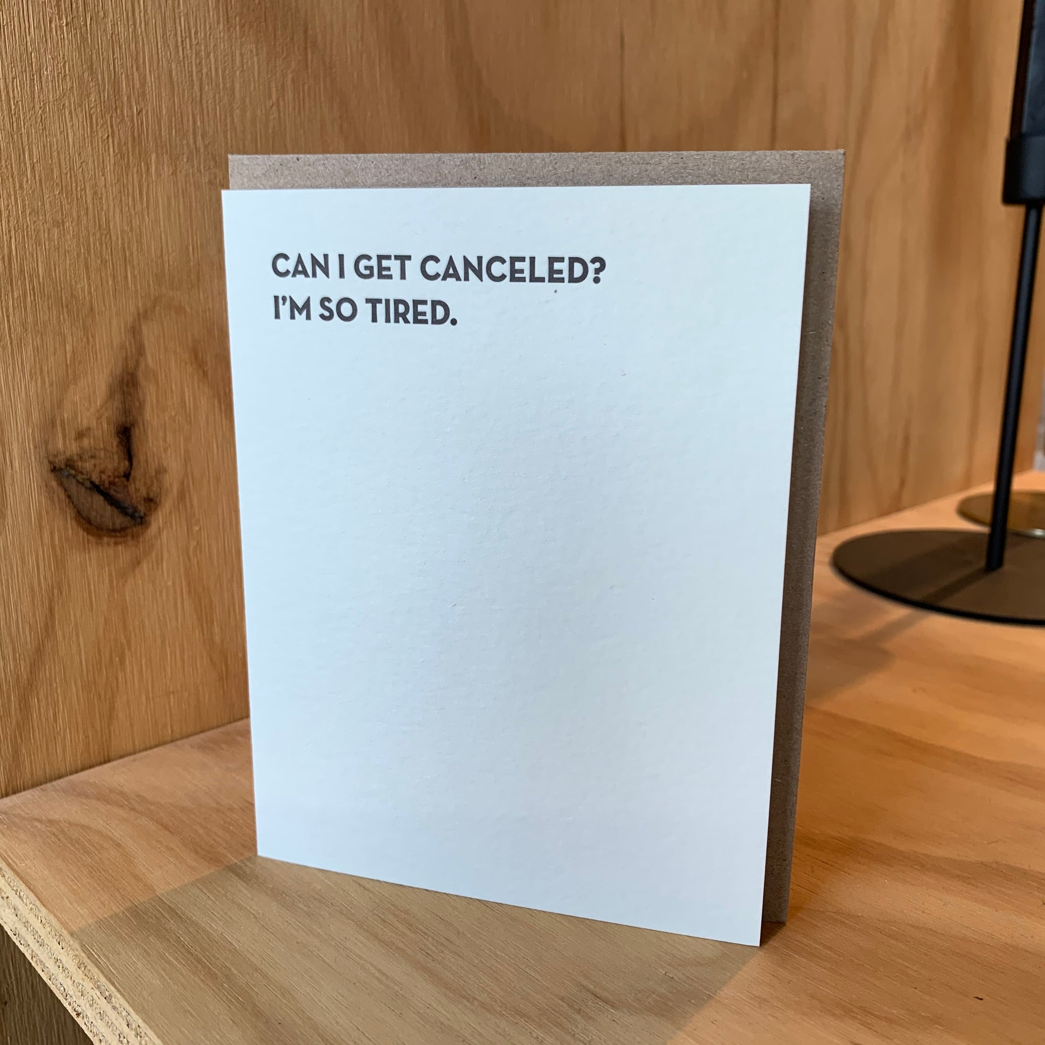 SO TIRED Letterpress Greeting Card by Sapling Press