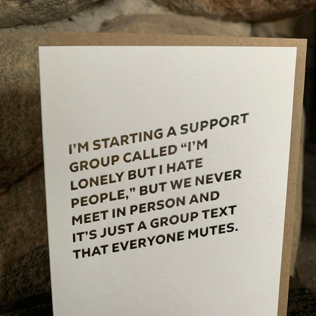 SUPPORT GROUP Letterpress Greeting Card by Sapling Press