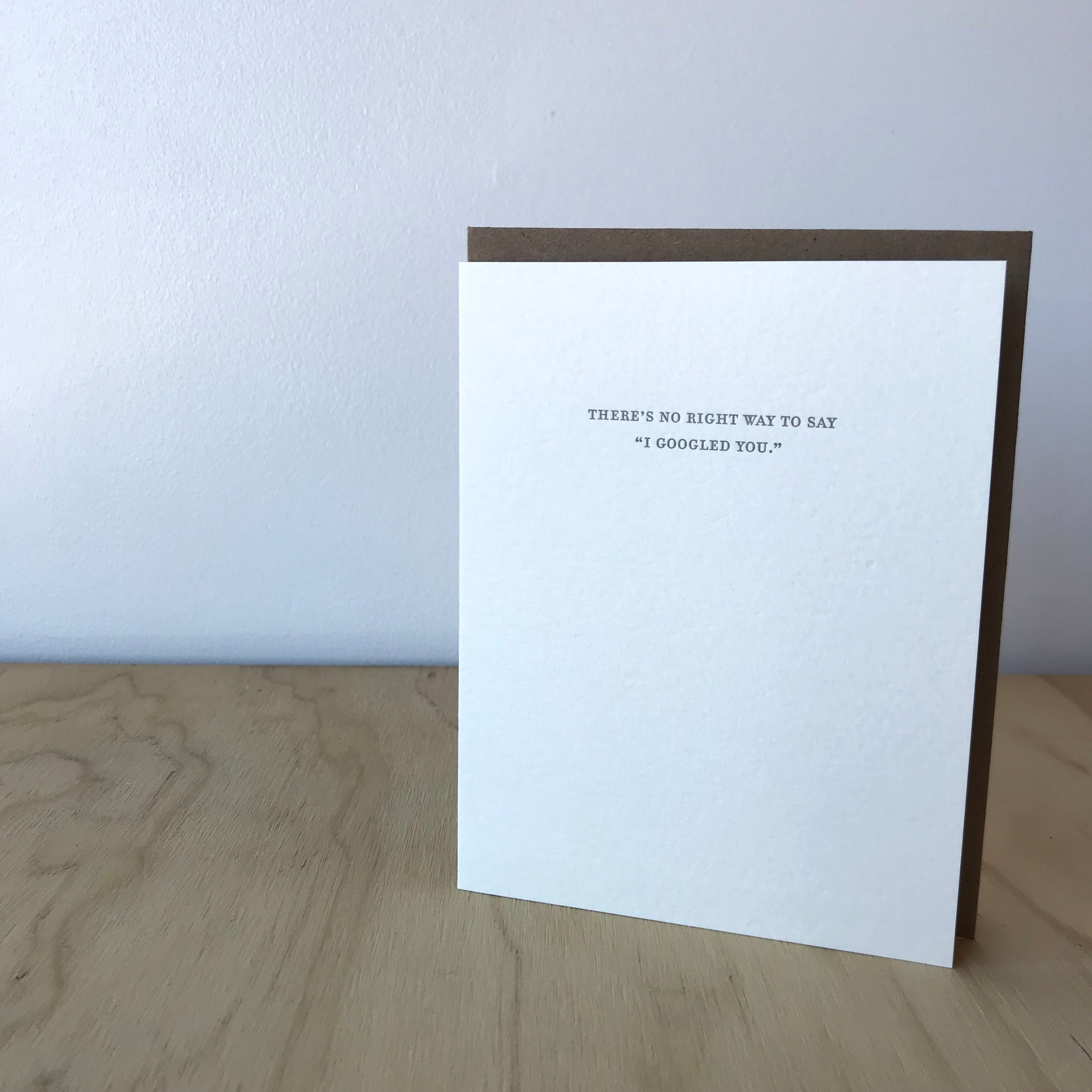 Googled You Letterpress Greeting Card by Sapling Press - Upstate MN