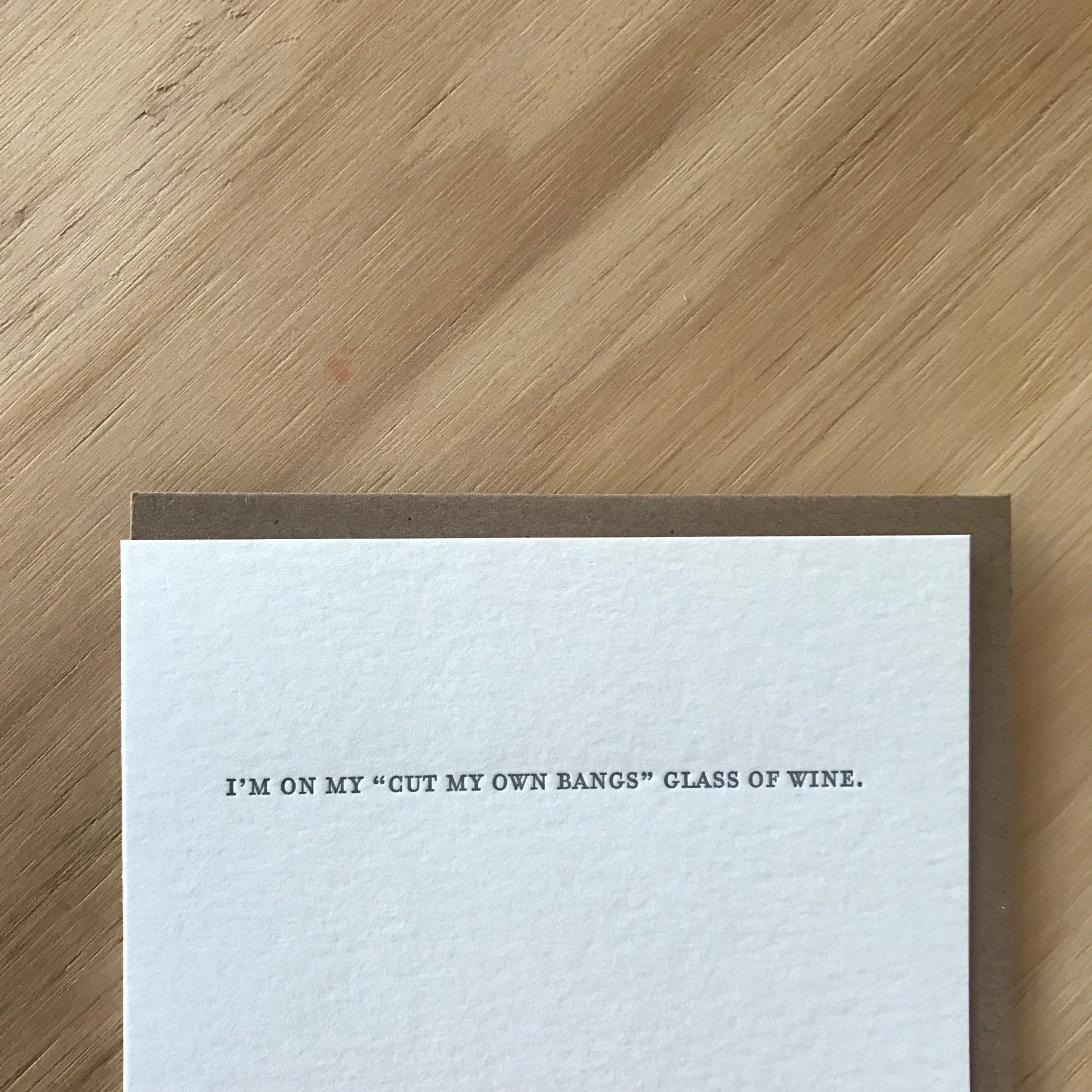 Mild Confessions: GLASS OF WINE Letterpress Greeting Card by Sapling Press