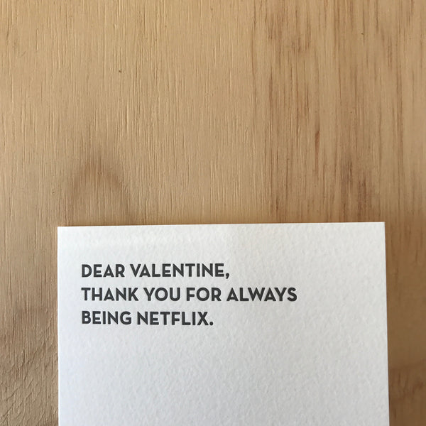 Valentine Netflix Letterpress Greeting Card by Sapling Press
