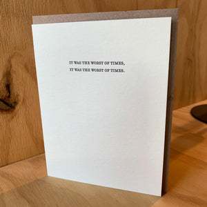 WORST OF TIMES Letterpress Greeting Card by Sapling Press