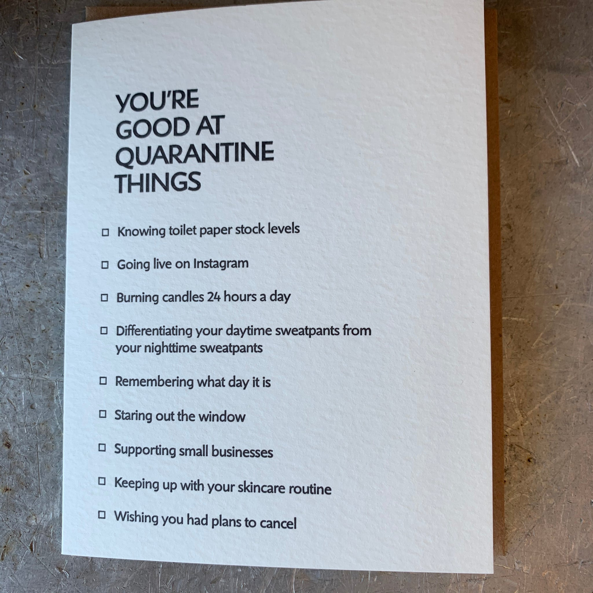 YOU'RE GOOD AT QUARANTINE THINGS Letterpress Greeting Card by Sapling Press