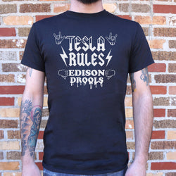 Tesla Rules Edison Drools T-Shirt (Mens) - What's Your Chic