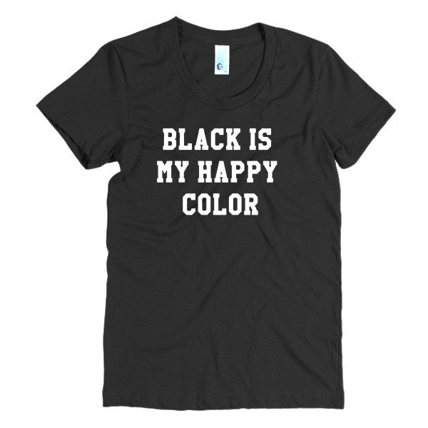Black is my Happy Color Women's short sleeve t-shirt - Virtual Store USA