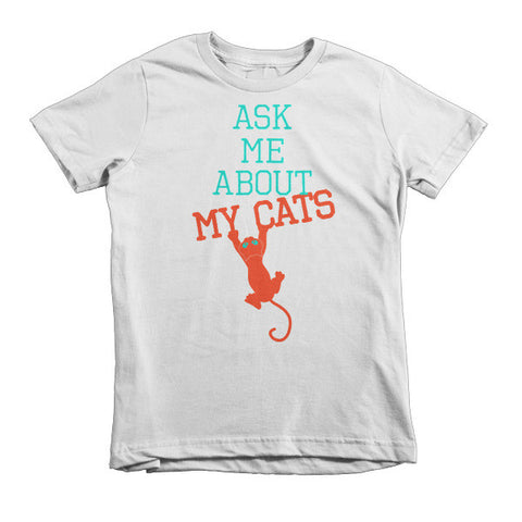 Ask Me About My Cats Short sleeve kids t-shirt - Virtual Store USA