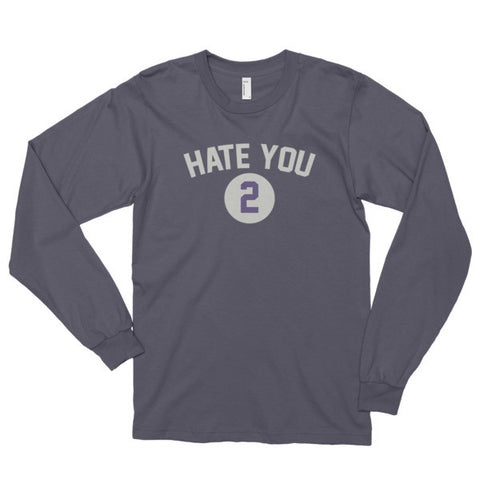 Hate You 2 Long sleeve t-shirt (unisex) - Virtual Store USA