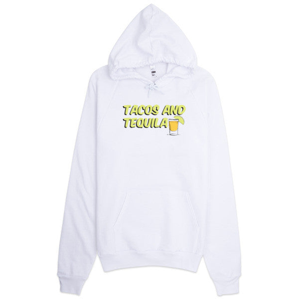 Tacos and Tequila Unisex Hoodie