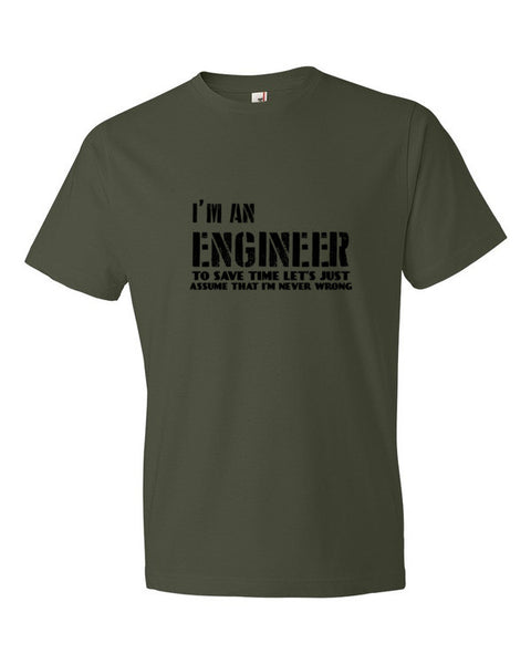 I am an Engineer Short Sleeve T-shirt