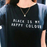 Black Is My Happy Color Letter Women Unisex Black O Neck Cotton T Shirt - Virtual Store USA