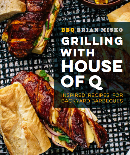 Grilling with House of Q Cookbook