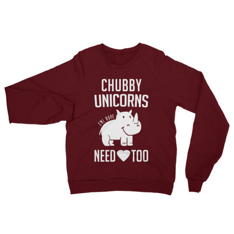 Chubby Unicorns need love too, raglan sweatshirt