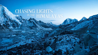 CHASING LIGHTS IN THE HIMALAYAS