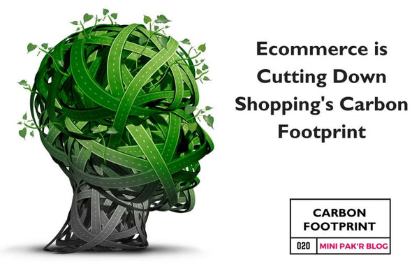 How Ecommerce is Cutting Down Shopping's Carbon Footprint