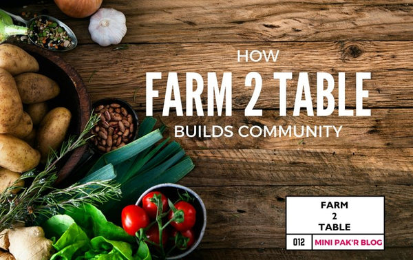 AgriCULTURE: How Farm-to-Table Builds Strong Communities