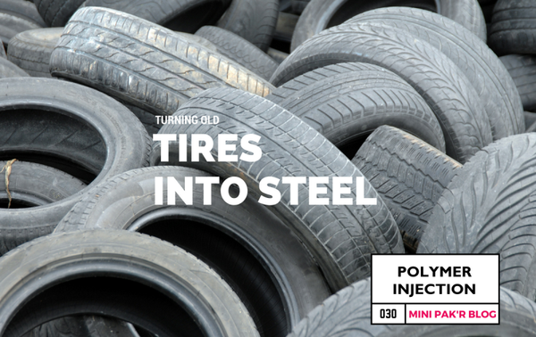 Polymer Injection Technology: Turning Old Tires into Steel