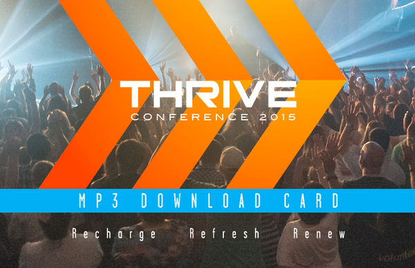 2016 Thrive Leadership Conference Audio Download