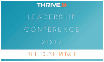 2017 Thrive Leadership Conference Entire Conference Download