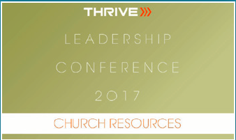 2017 Thrive Leadership Conference Church Resources Download